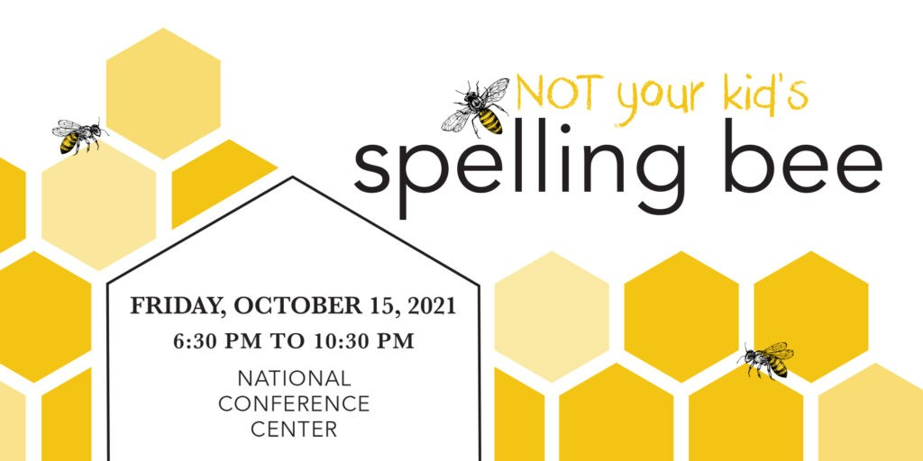 Announcement for the Not Your Kid's Spelling Bee event on Friday, October 15, 2021 at the National Conference Center from 6:30pm to 10:30pm
